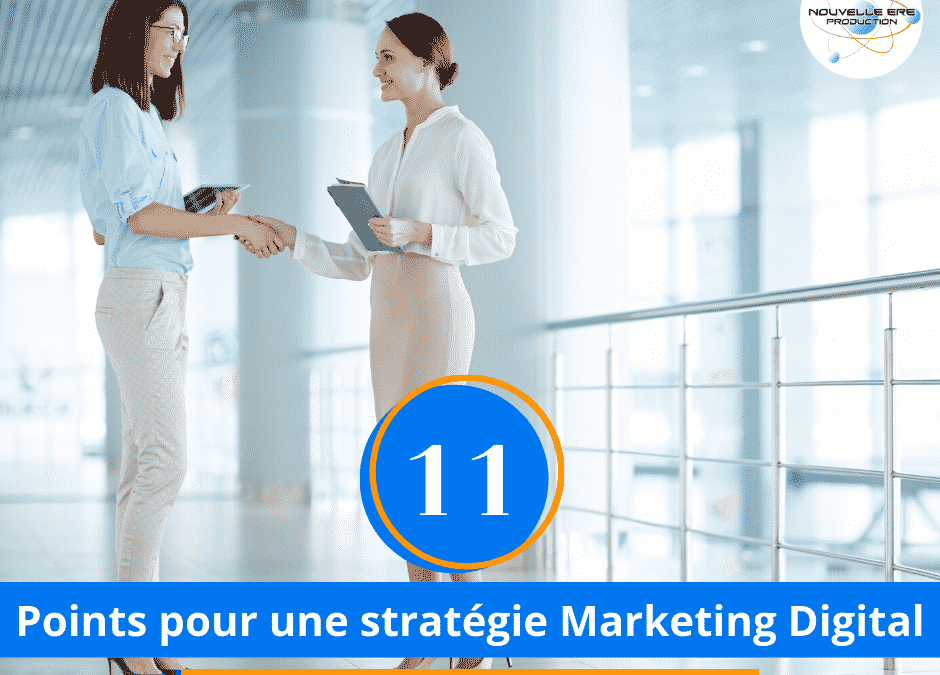 11 Points pour une stratégie marketing digitale