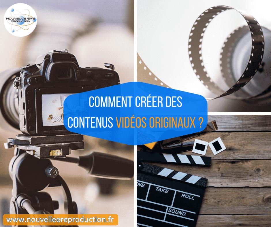 Comment créer des contenus vidéo originaux pour intéresser vos clients?