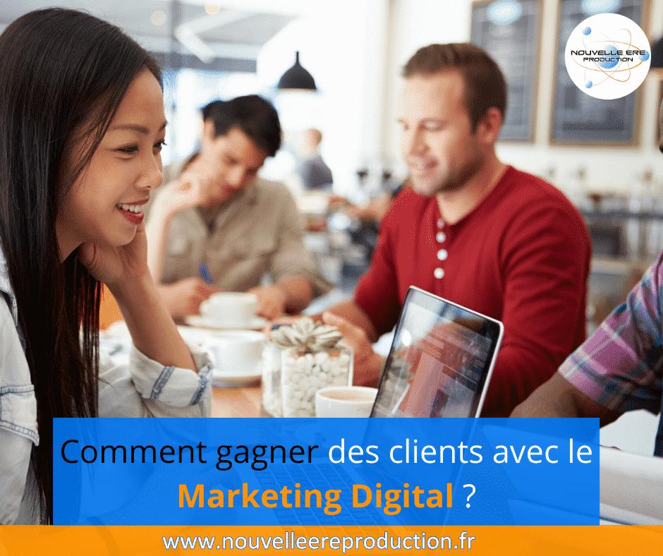 Comment_gagner_des_clients_avec_le_Marketing_Digital