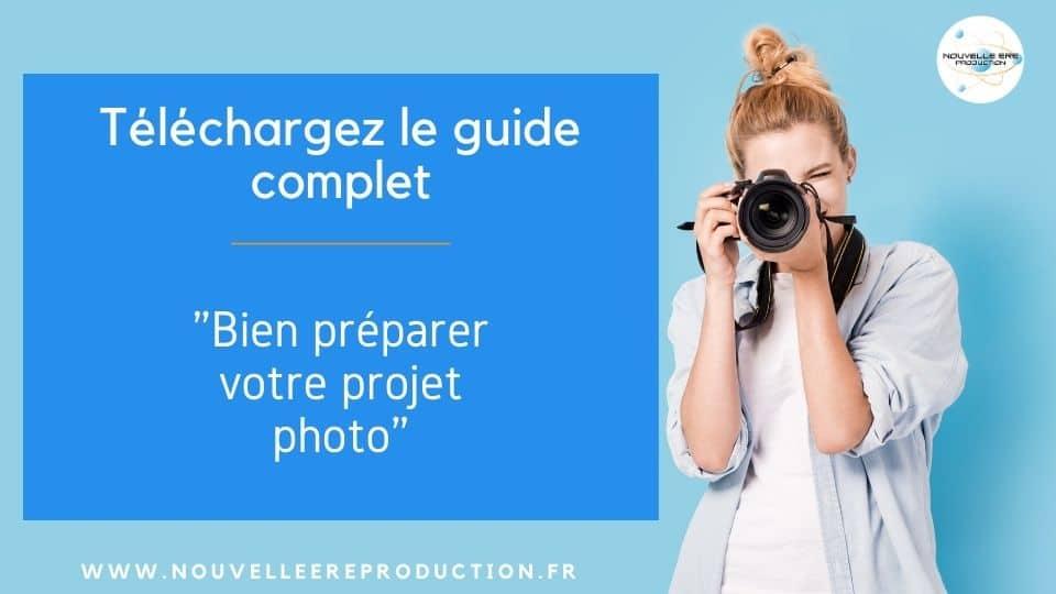 bien préparer votre projet photo