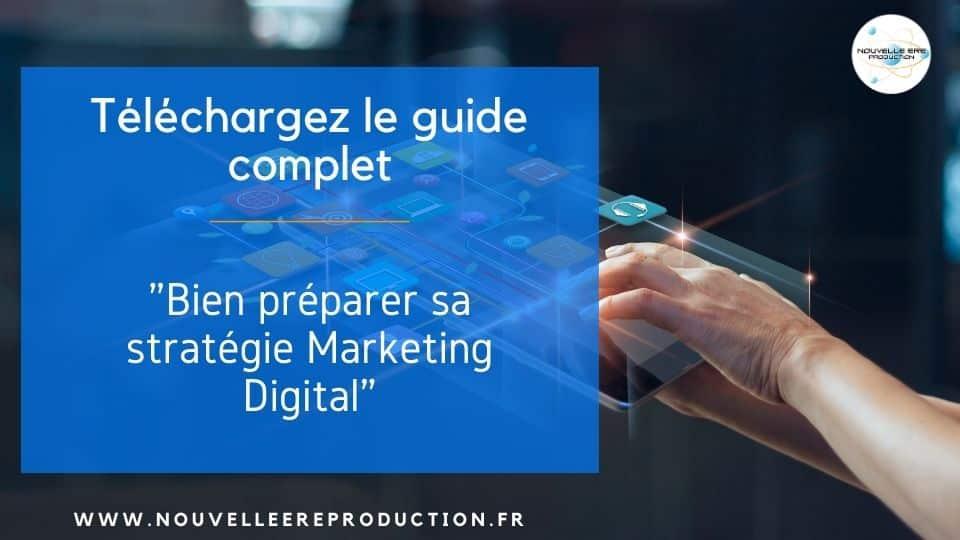 bien préparer sa stratégie de marketing digital