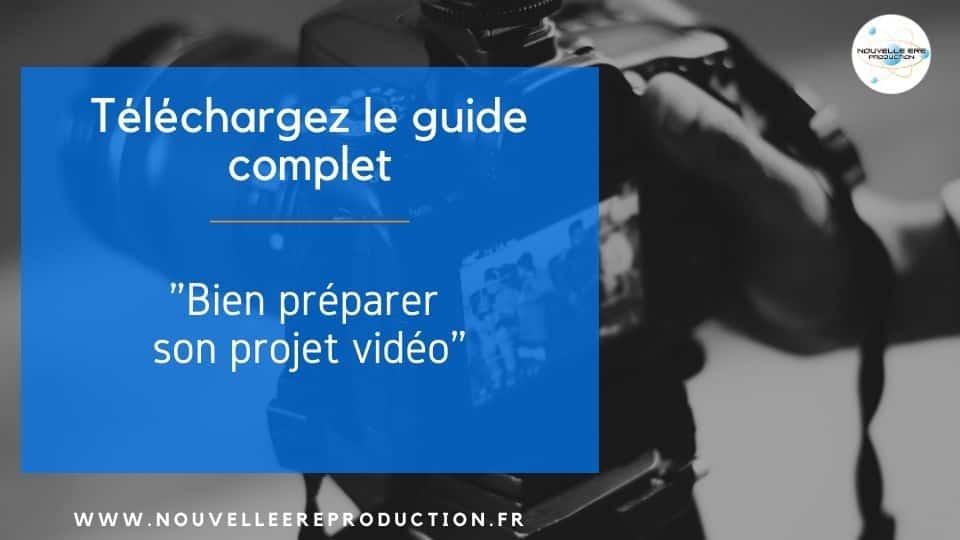 bien préparer votre projet vidéo