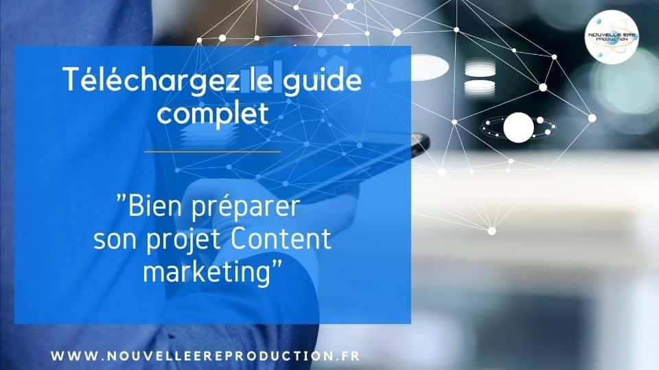 bien préparer votre projet content marketing