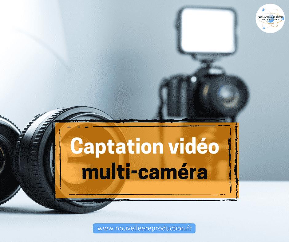 Captation vidéo multi caméra