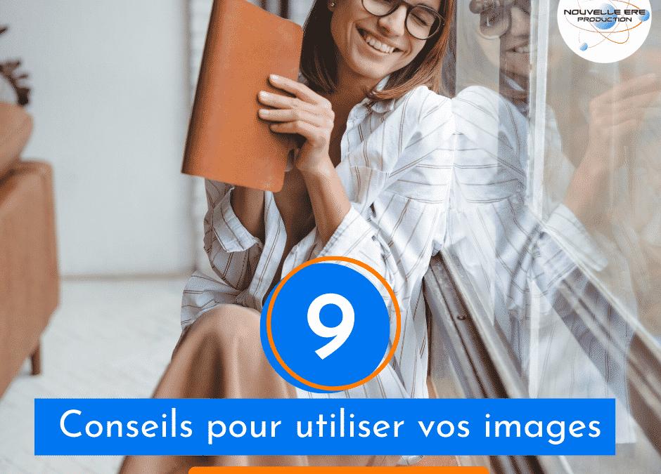 9 Conseils pour utiliser vos images sur votre site web
