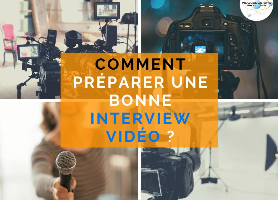 Comment préparer une bonne interview vidéo ?