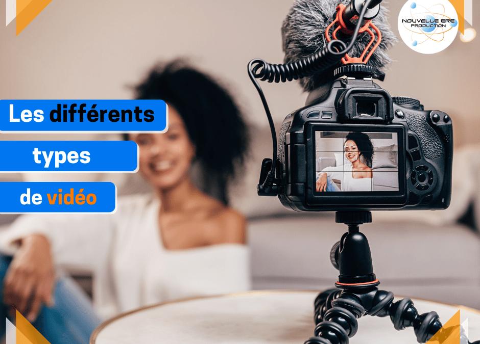Les différents types de vidéo
